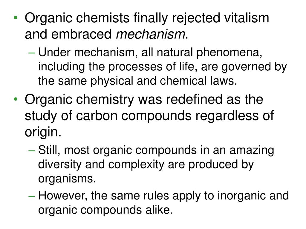 Organic chemists finally rejected vitalism and embraced