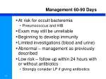 management 60 90 days