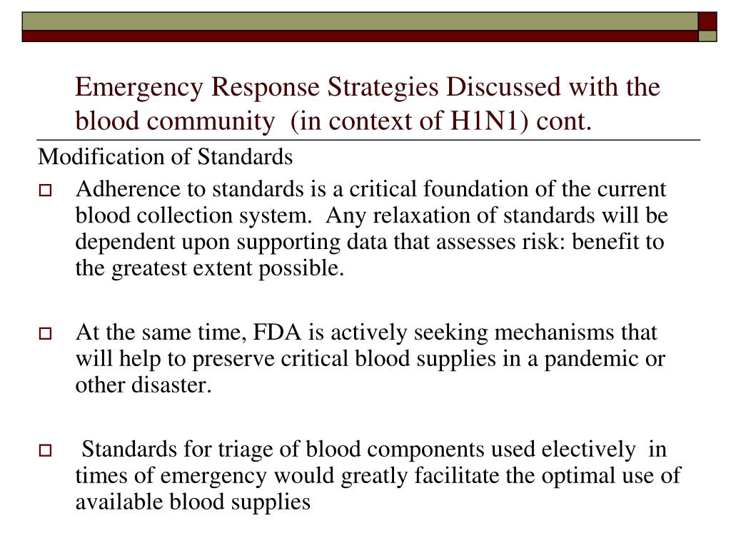 Emergency Response Strategies Discussed with the blood community  (in context of H1N1) cont.