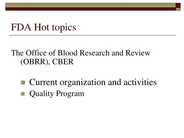 Fda hot topics2