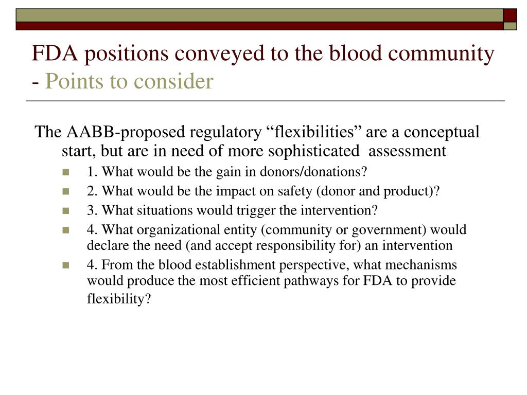 FDA positions conveyed to the blood community  -