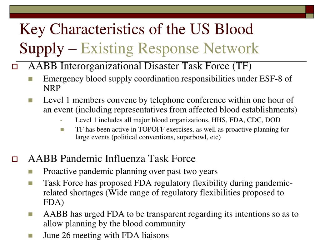 Key Characteristics of the US Blood Supply –