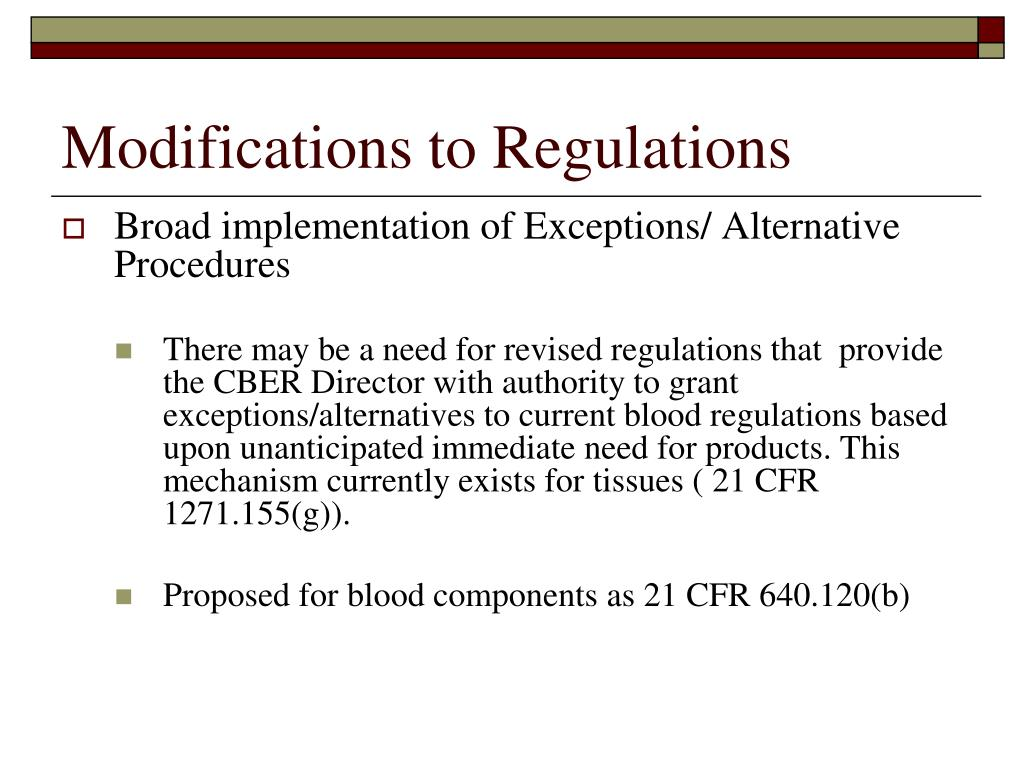 Modifications to Regulations