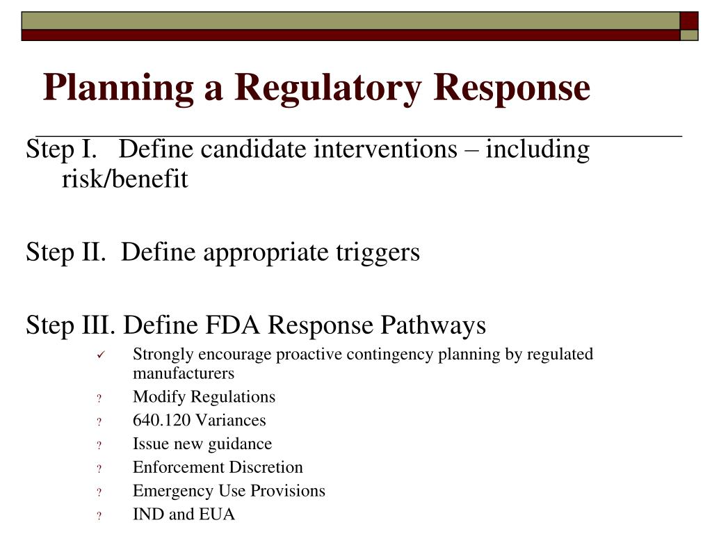 Planning a Regulatory Response