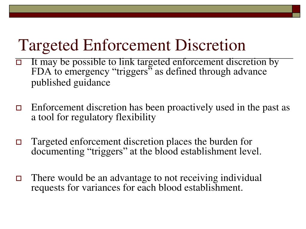 Targeted Enforcement Discretion