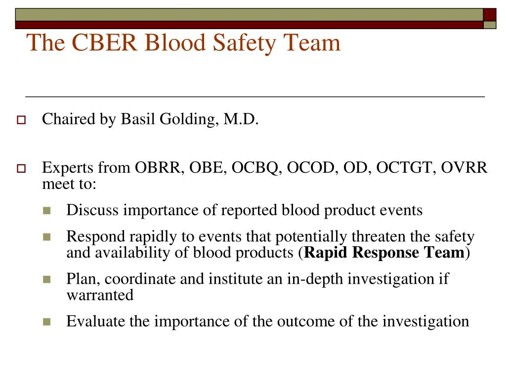 The CBER Blood Safety Team