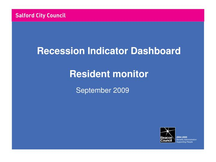 Recession indicator dashboard resident monitor