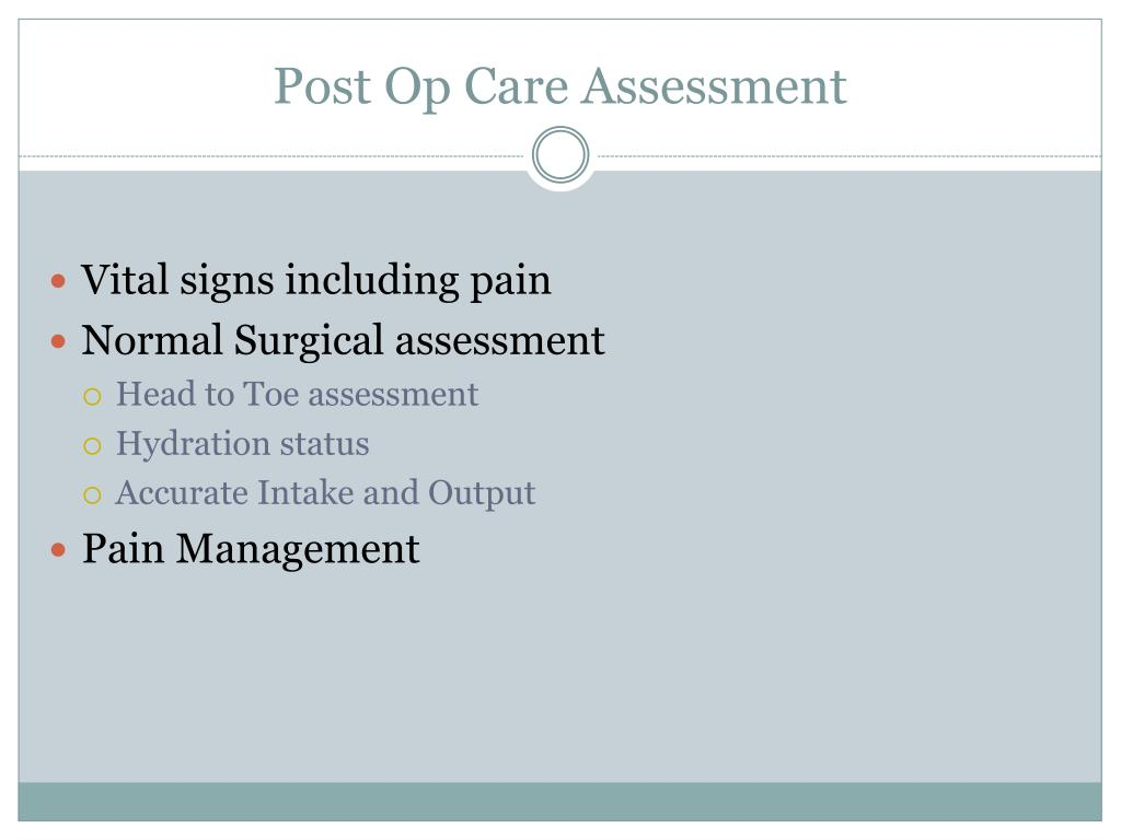 Post Op Care Assessment