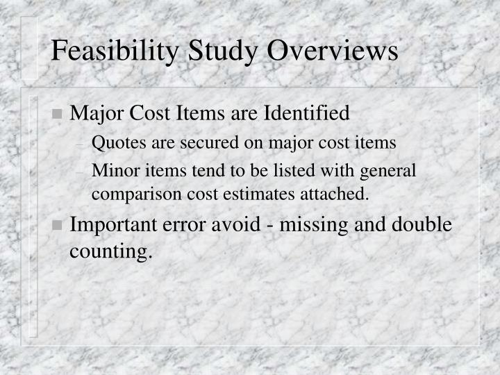 Feasibility study overviews