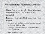 pre feasibility feasibility contrast