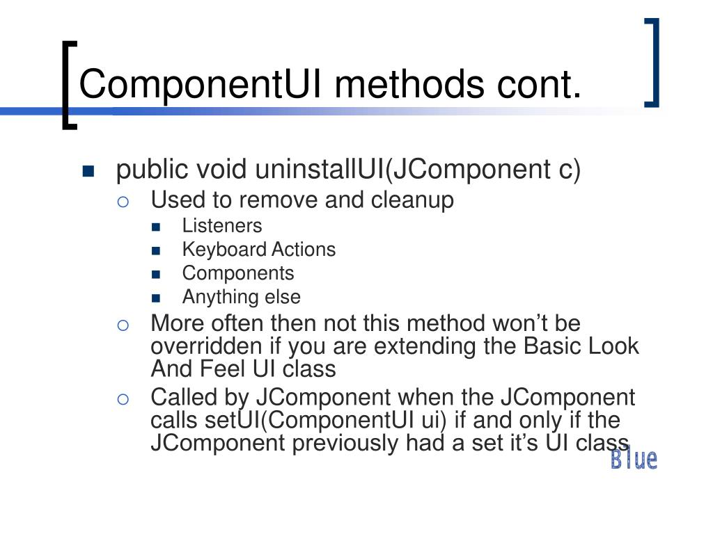 ComponentUI methods cont.