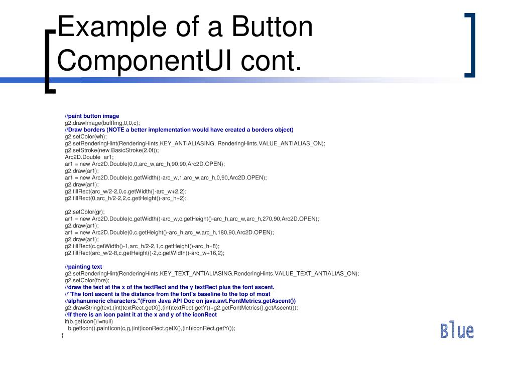 Example of a Button ComponentUI cont.