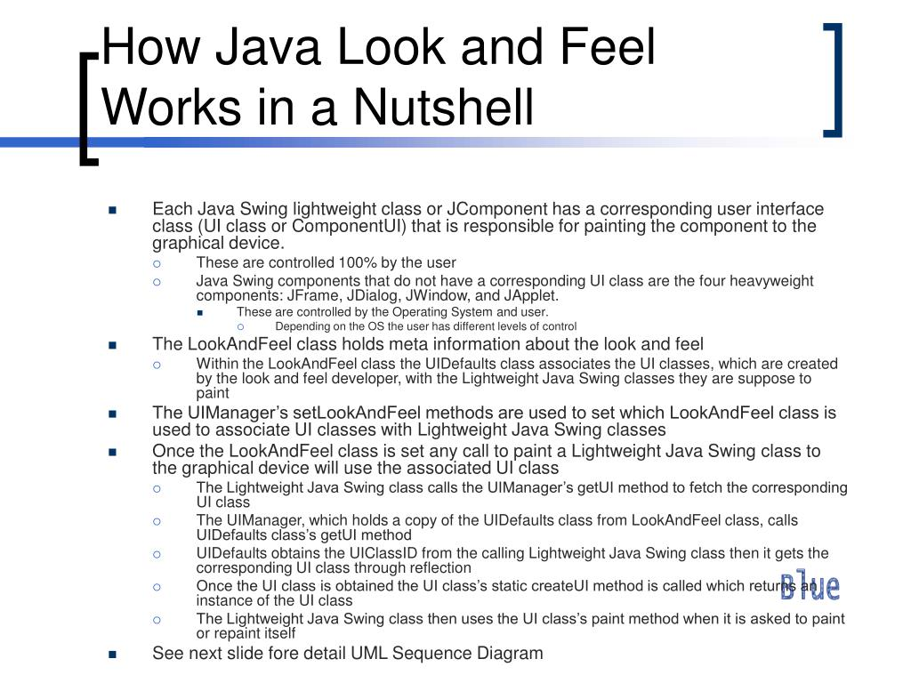 How Java Look and Feel Works in a Nutshell