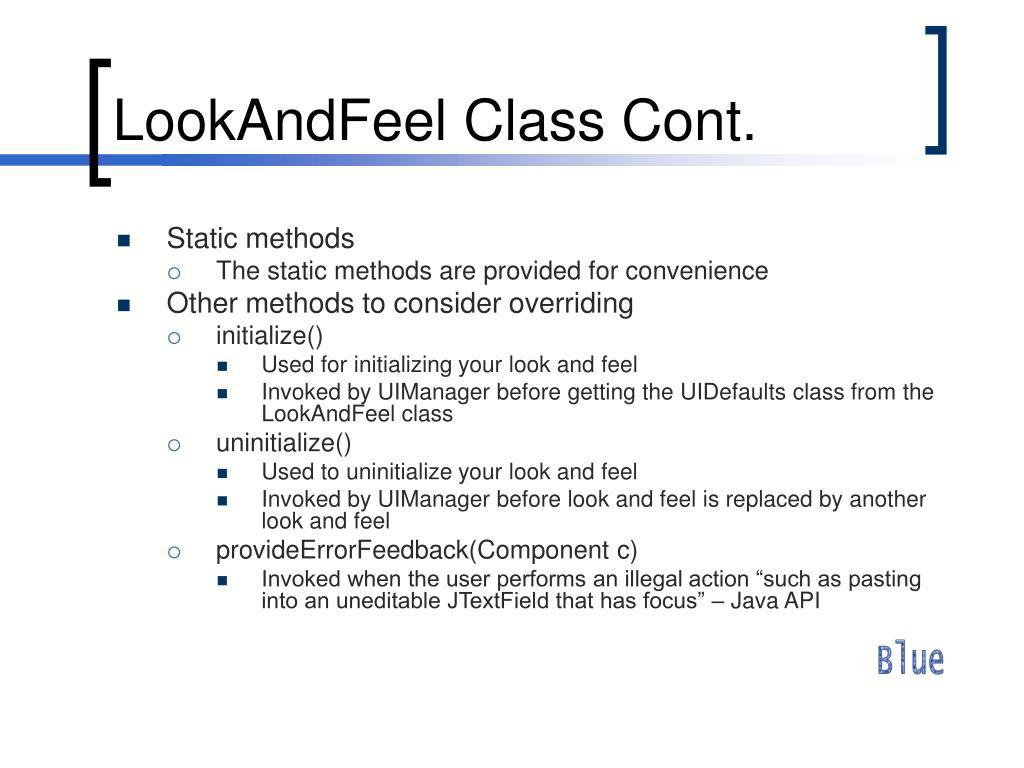 LookAndFeel Class Cont.