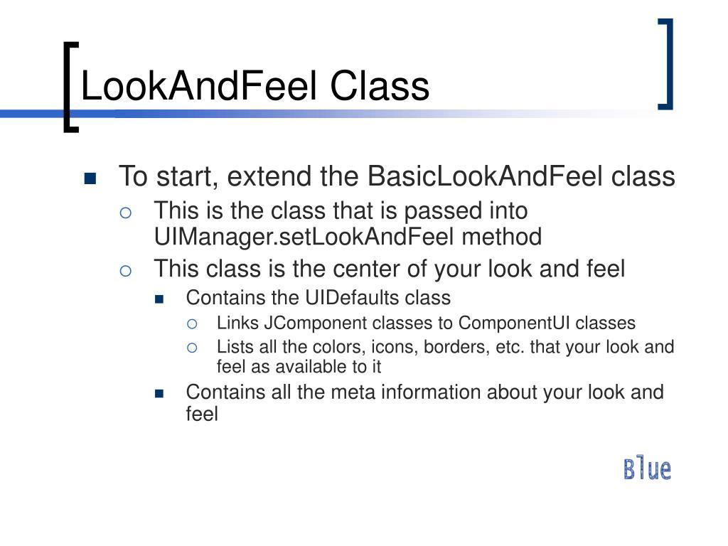 LookAndFeel Class