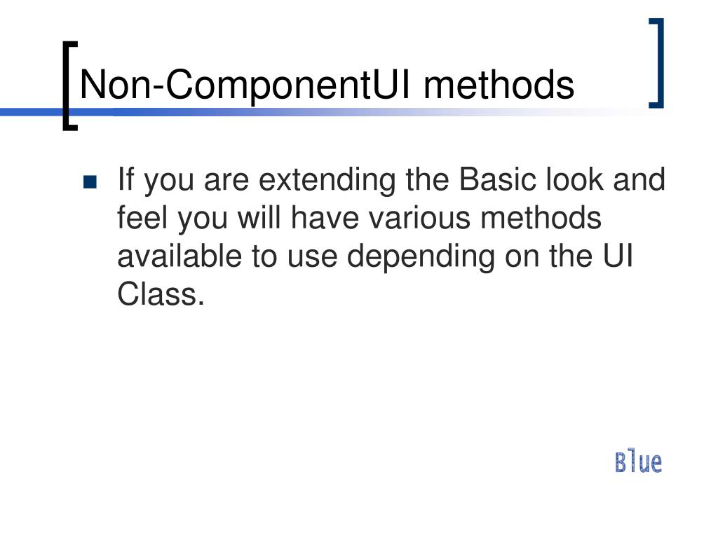 Non-ComponentUI methods