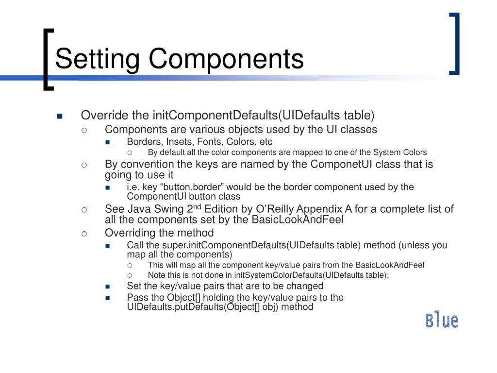 Setting Components