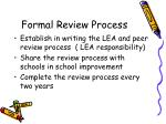 formal review process