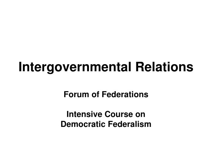 Intergovernmental relations l.jpg