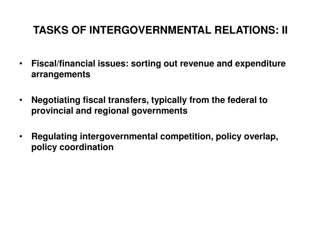 TASKS OF INTERGOVERNMENTAL RELATIONS: II