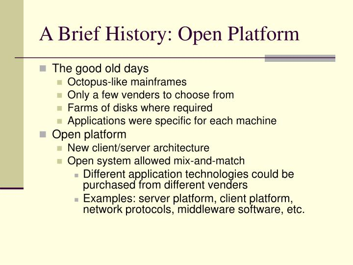 A brief history open platform
