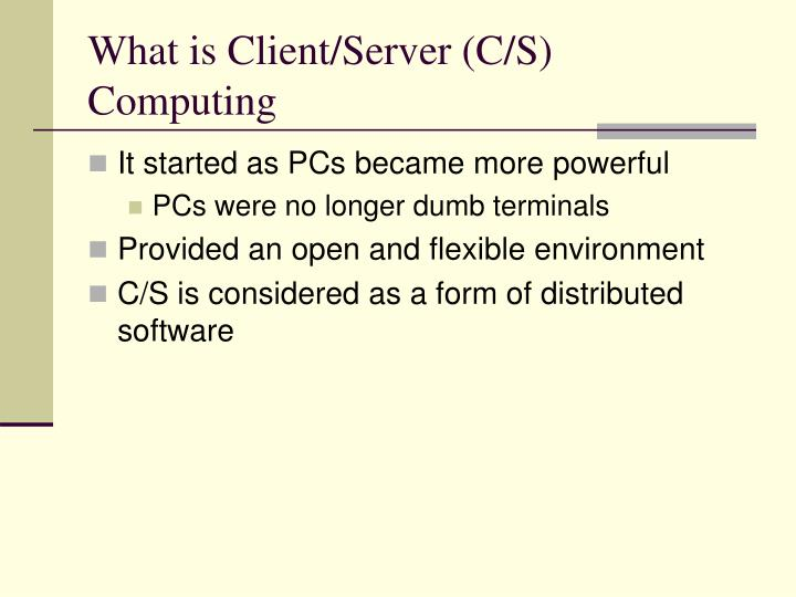 What is client server c s computing