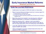 early insurance market reforms required for 2010 plan year6