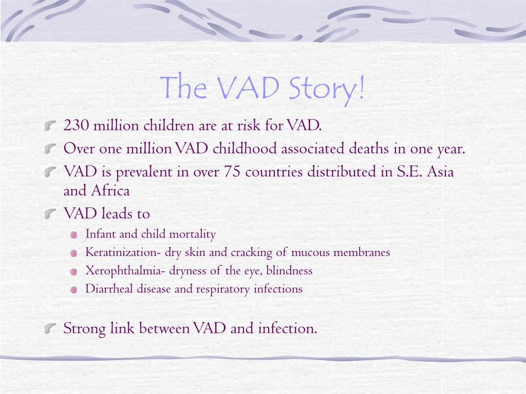 The VAD Story!