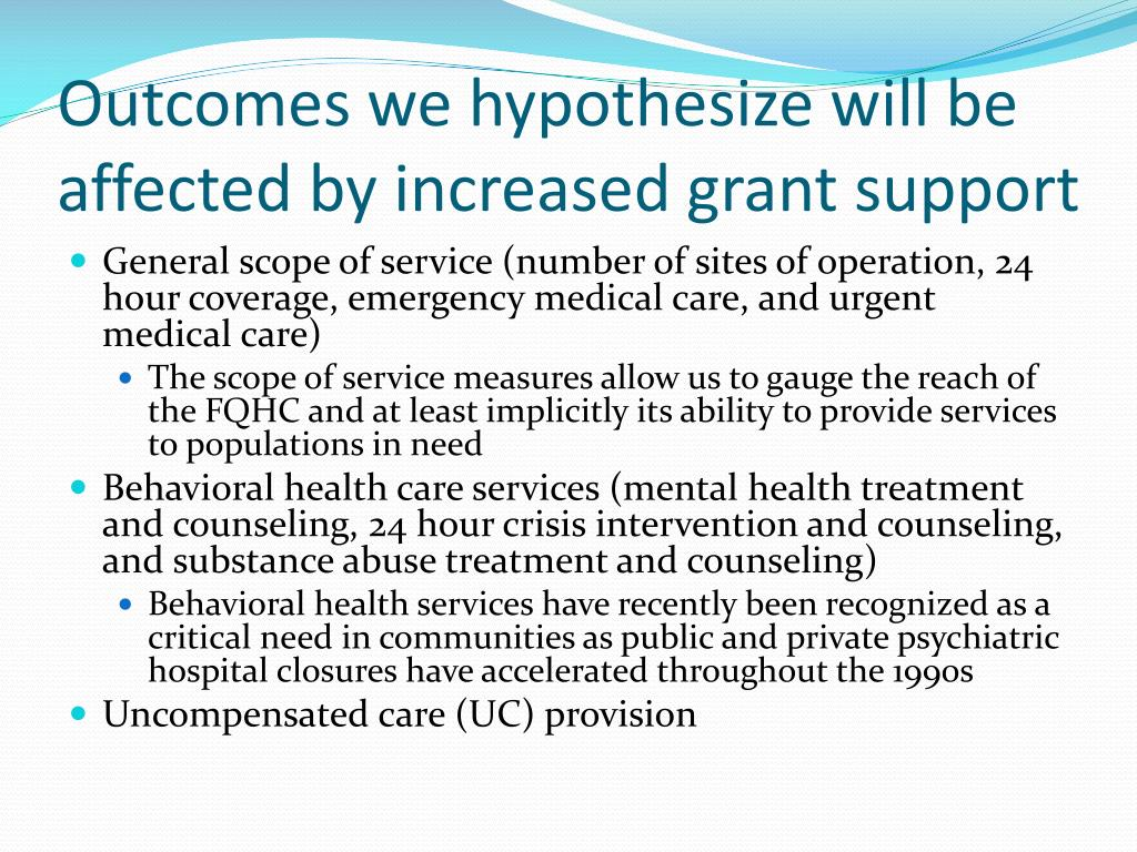 Outcomes we hypothesize will be affected by increased grant support