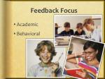 feedback focus