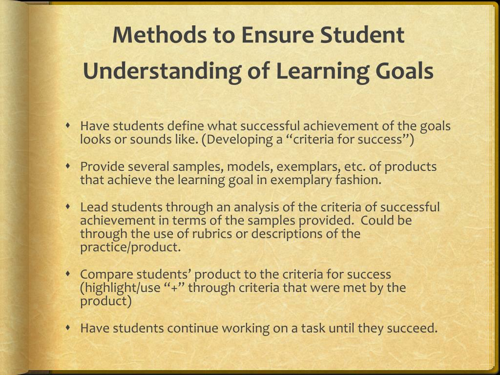 Methods to Ensure Student Understanding of Learning Goals