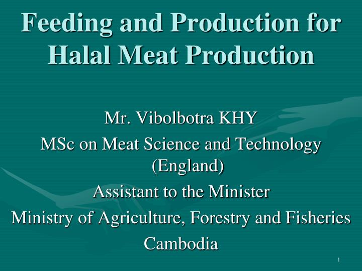 Feeding and production for halal meat production l.jpg