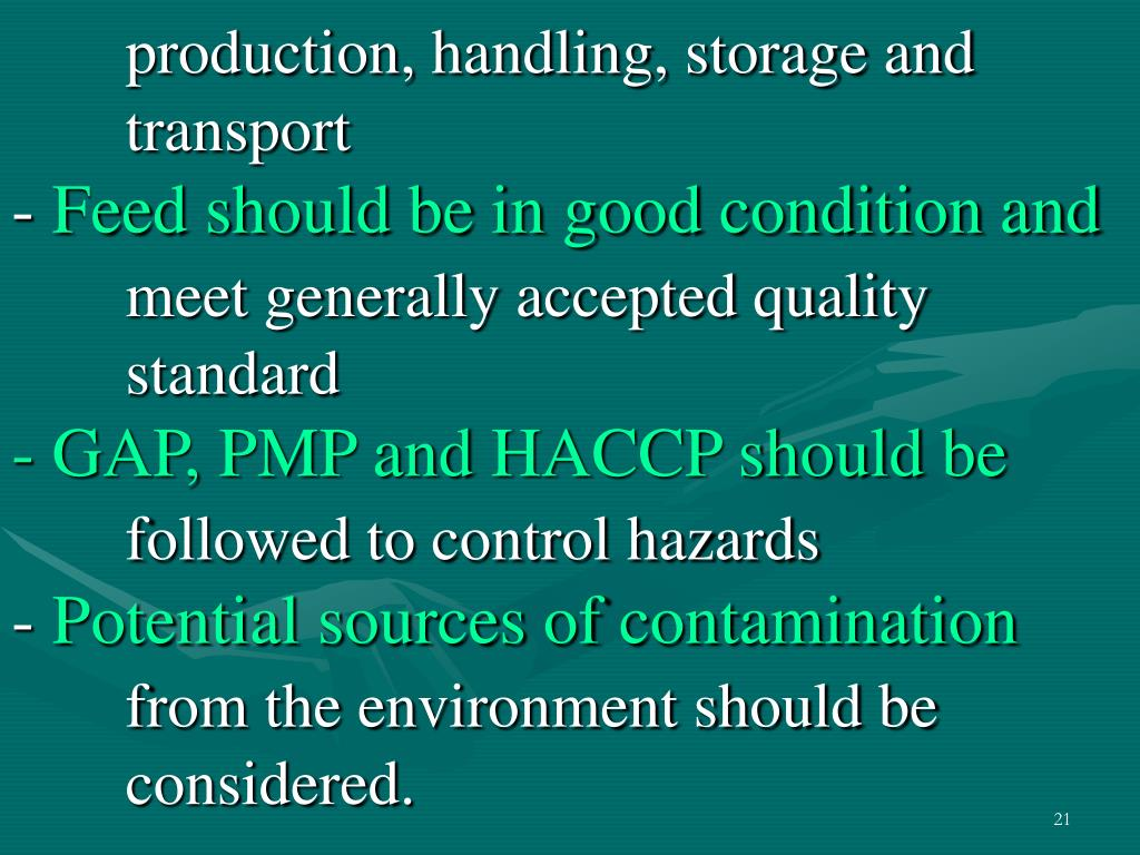 production, handling, storage and transport