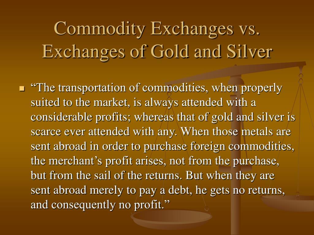 Commodity Exchanges vs.