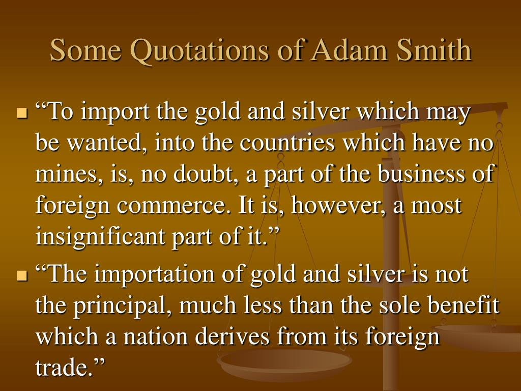 Some Quotations of Adam Smith