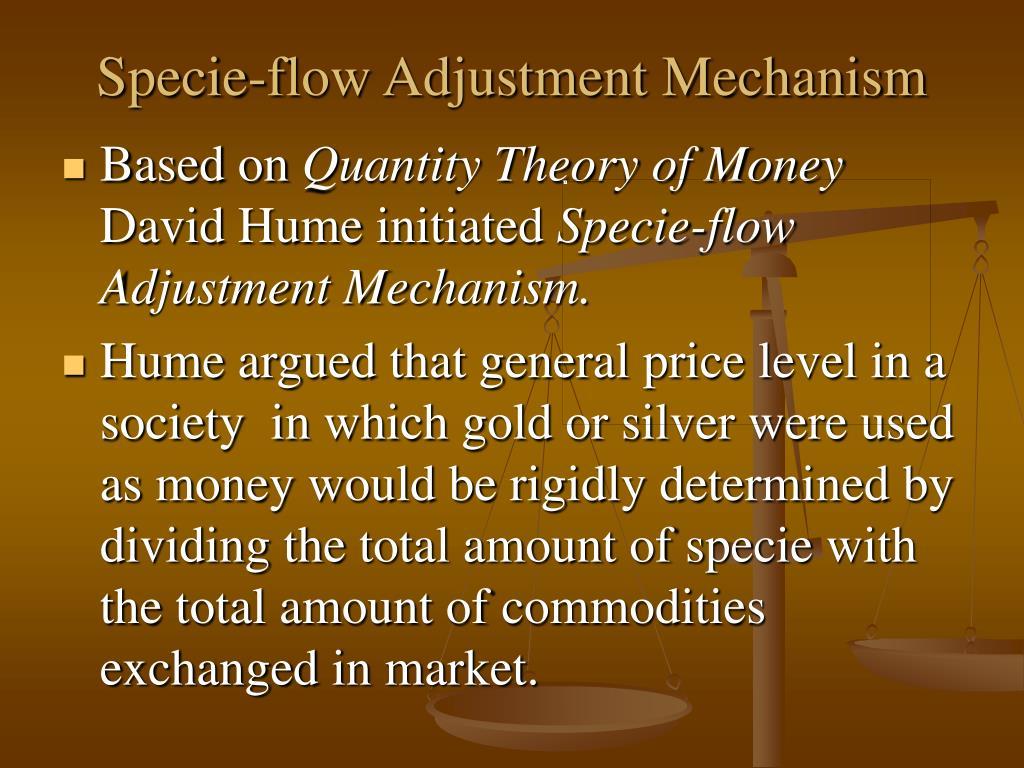 Specie-flow Adjustment Mechanism