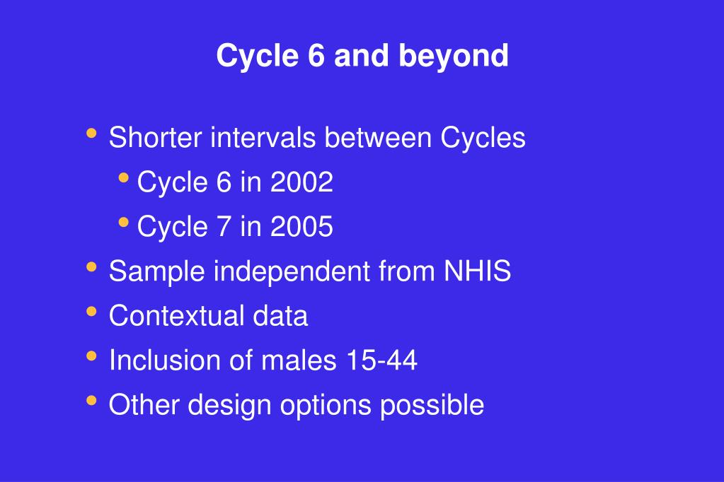 Cycle 6 and beyond