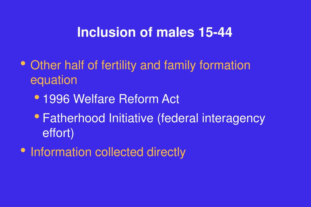 Inclusion of males 15-44