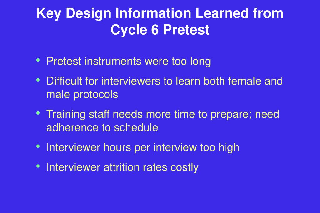Key Design Information Learned from Cycle 6 Pretest