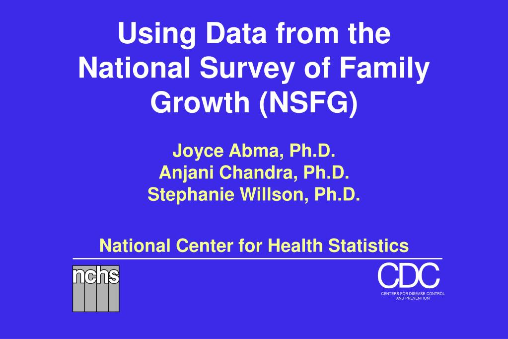 Using Data from the National Survey of Family Growth (NSFG)