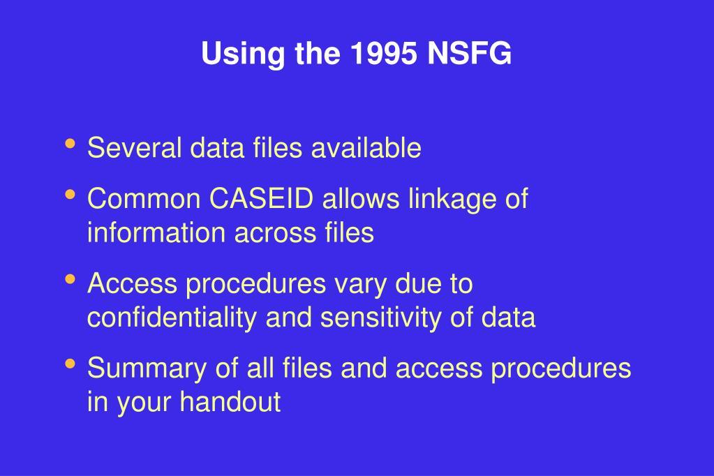 Using the 1995 NSFG