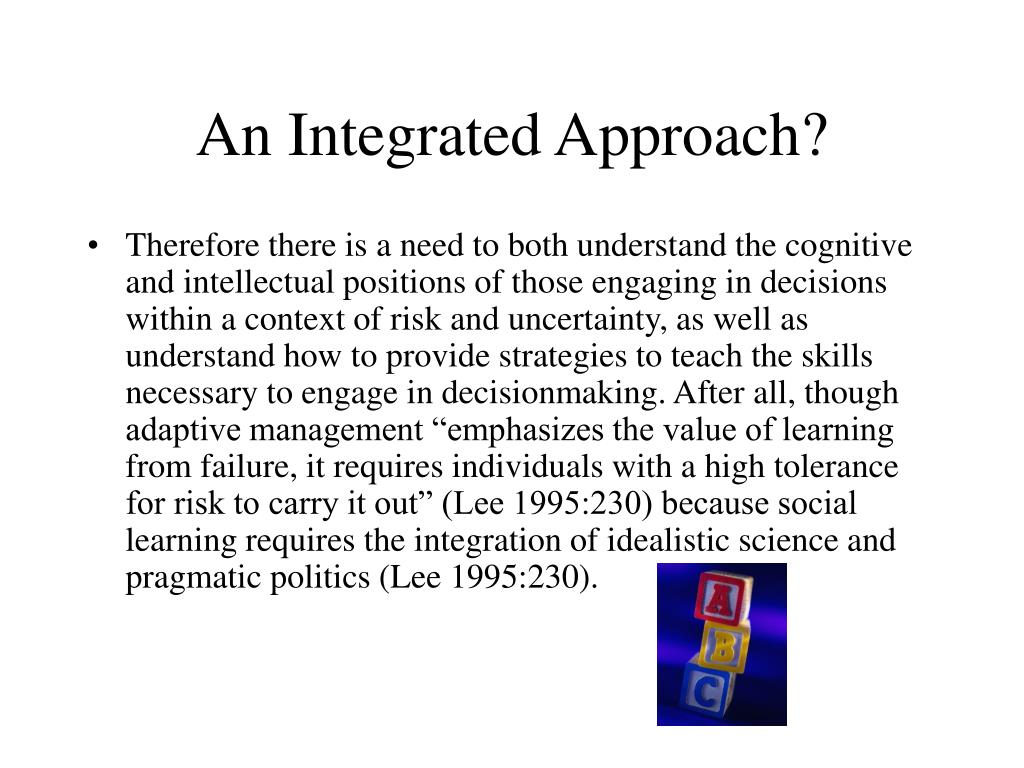 An Integrated Approach?