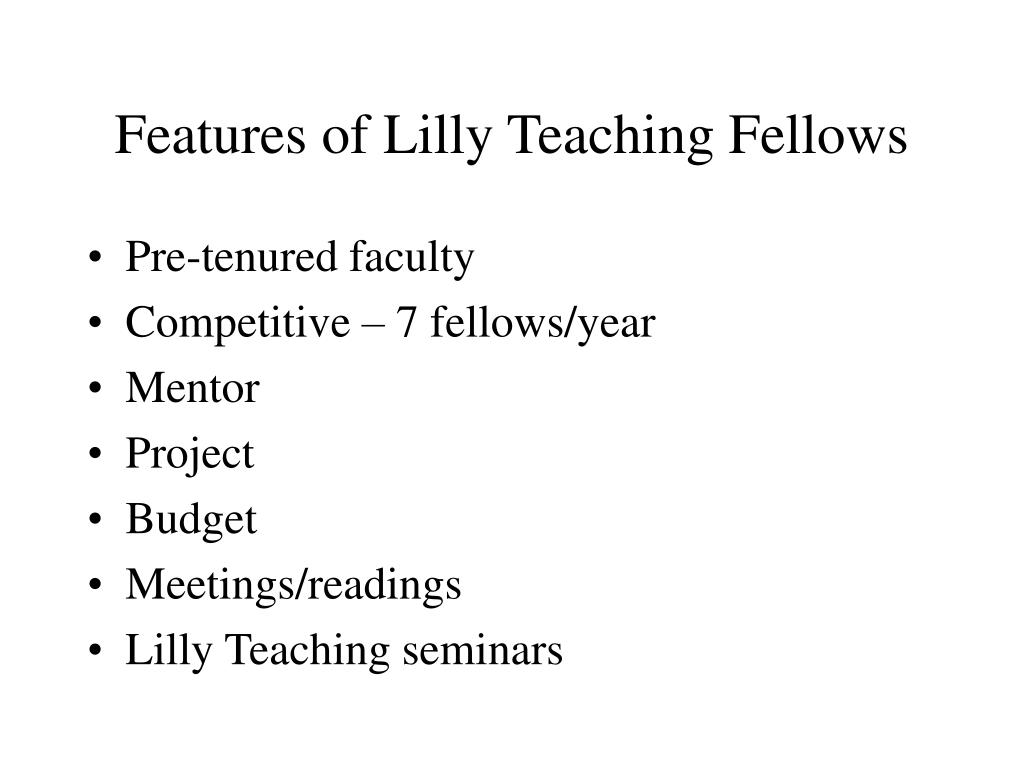 Features of Lilly Teaching Fellows