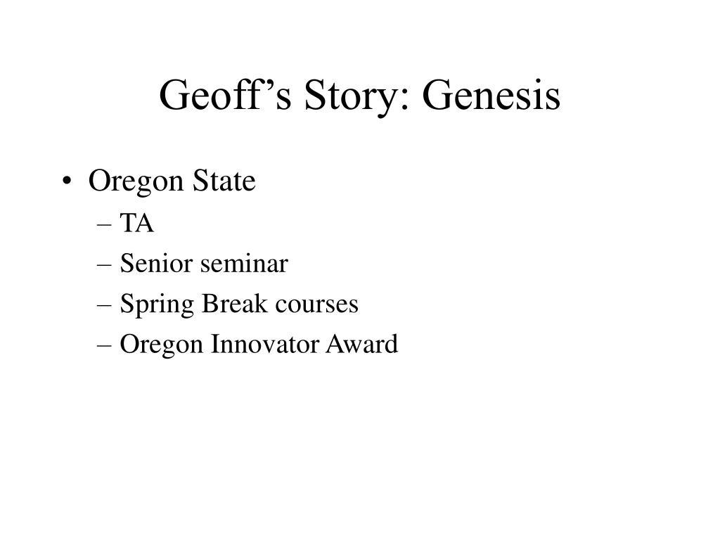 Geoff's Story: Genesis