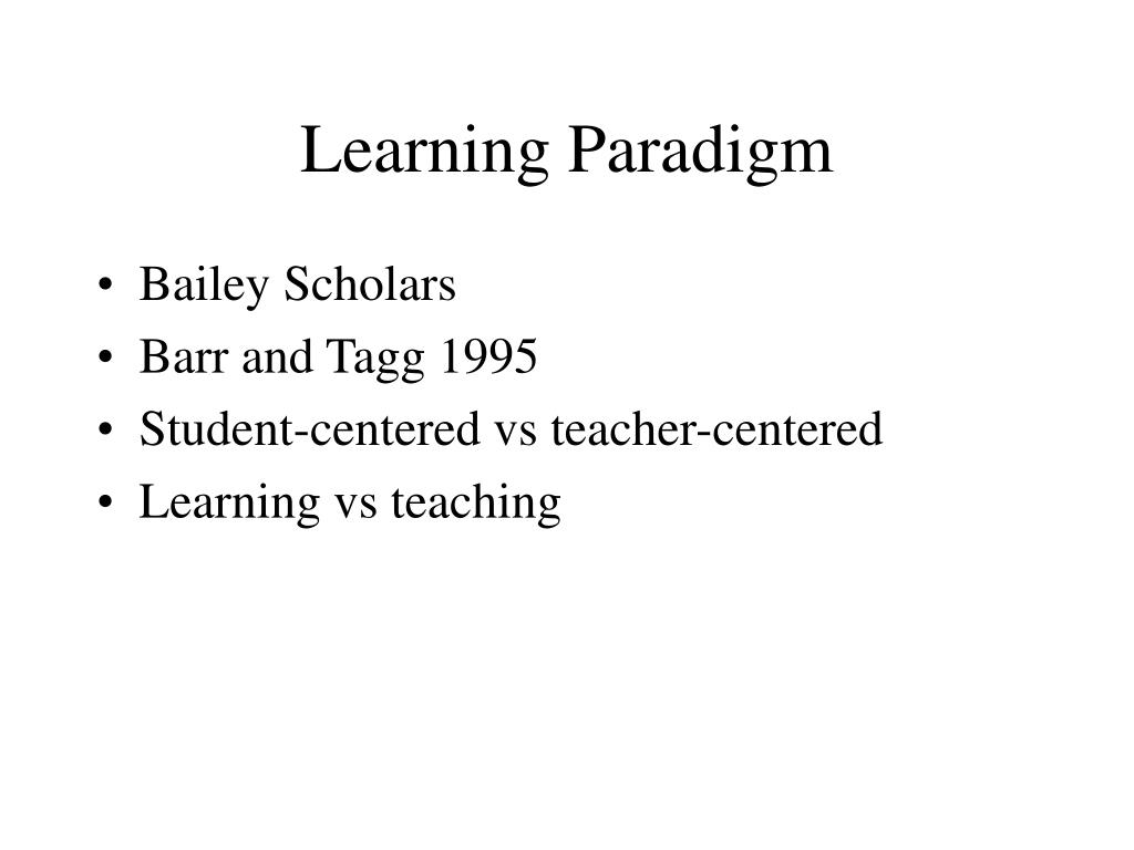 Learning Paradigm