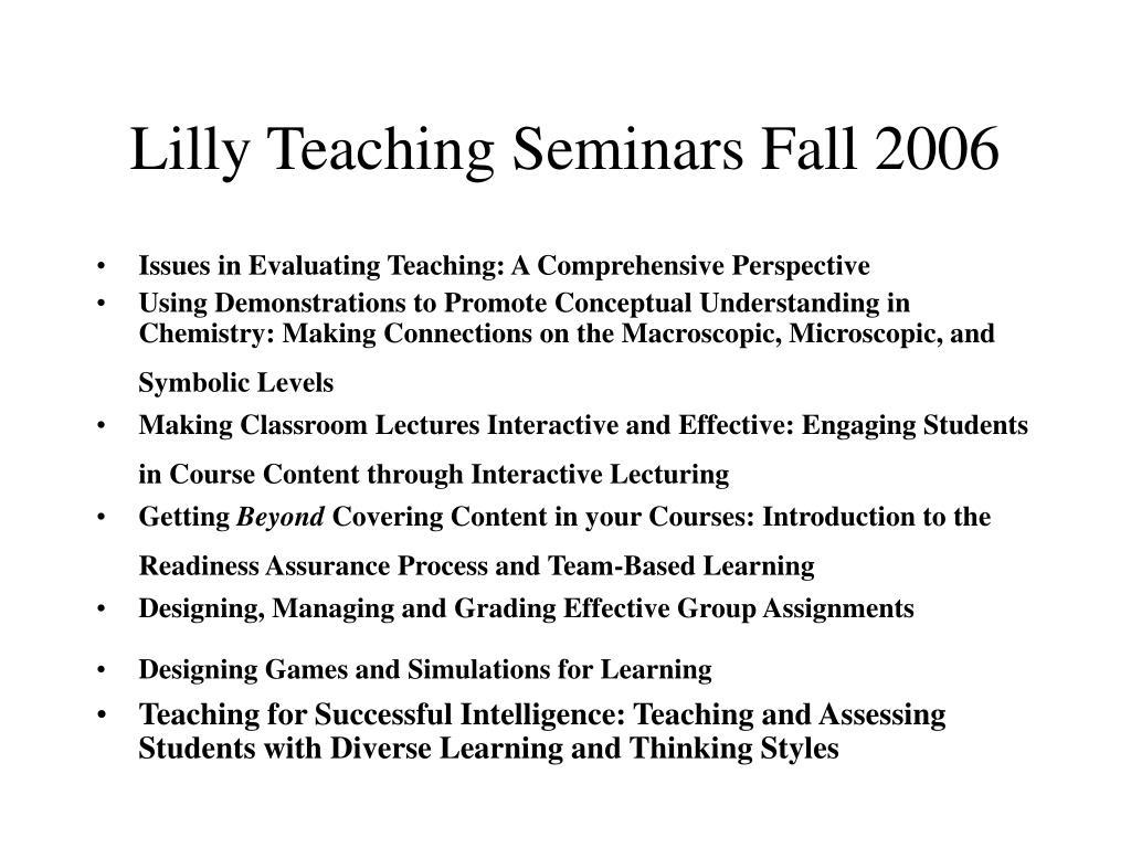 Lilly Teaching Seminars Fall 2006