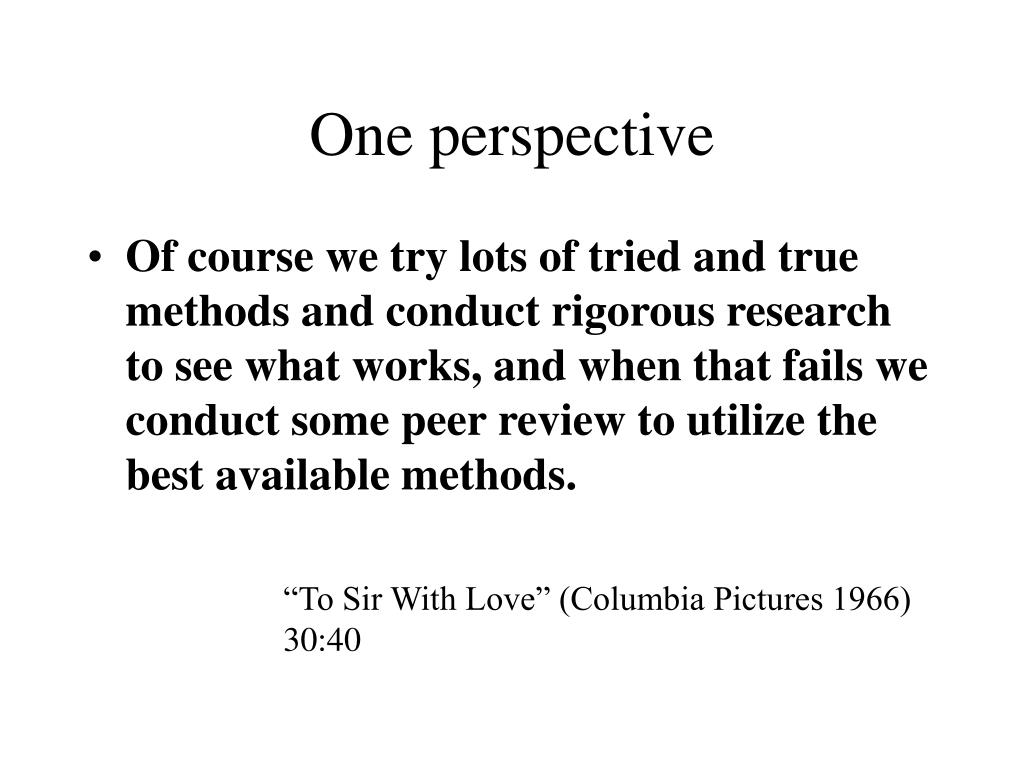 One perspective