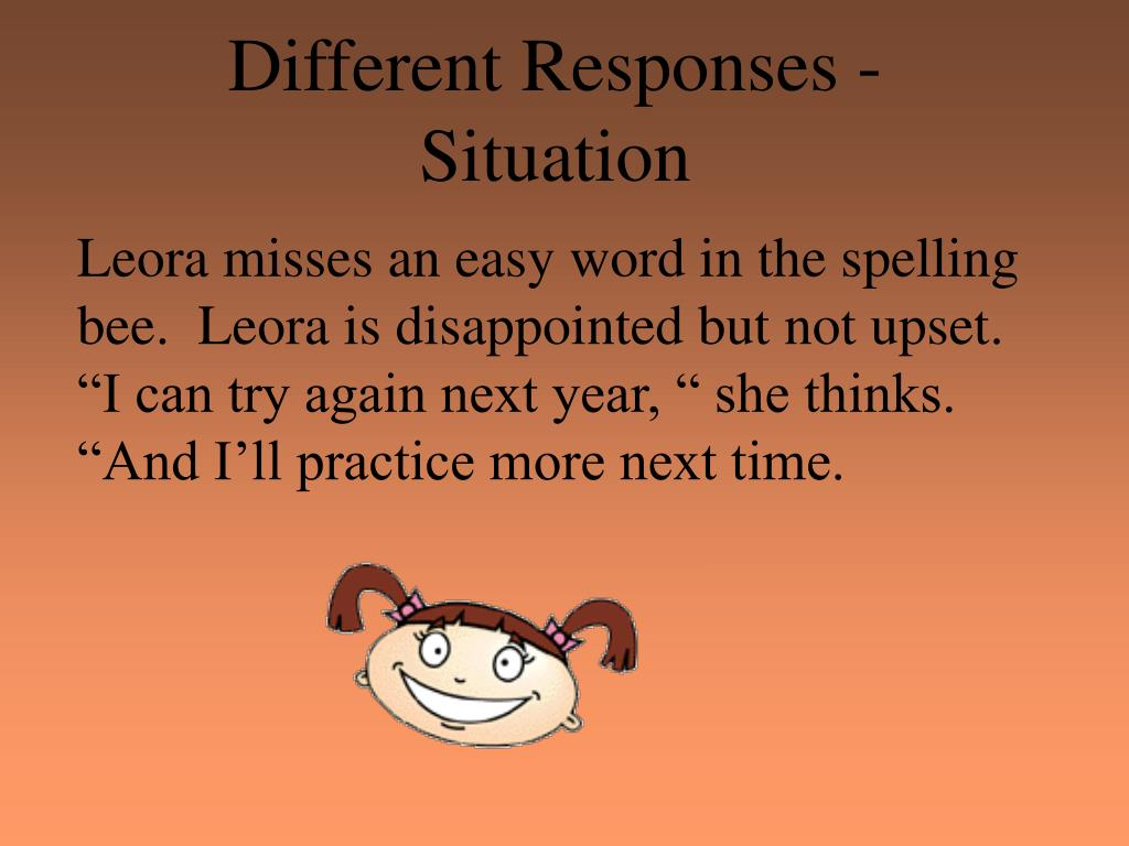 Different Responses - Situation