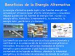 beneficios d e l a energ a alternativa