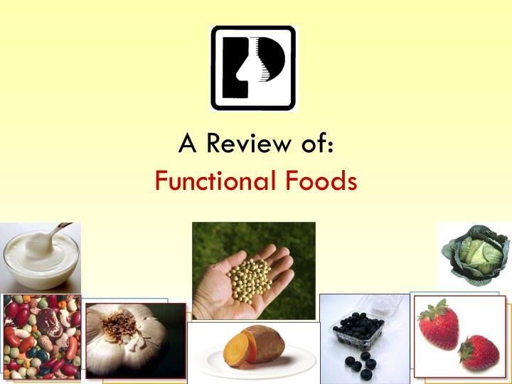 A review of functional foods